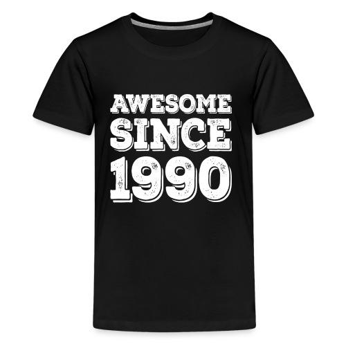 Awesome since 1990 Geburtsjahr Birthday - Teenager Premium T-Shirt