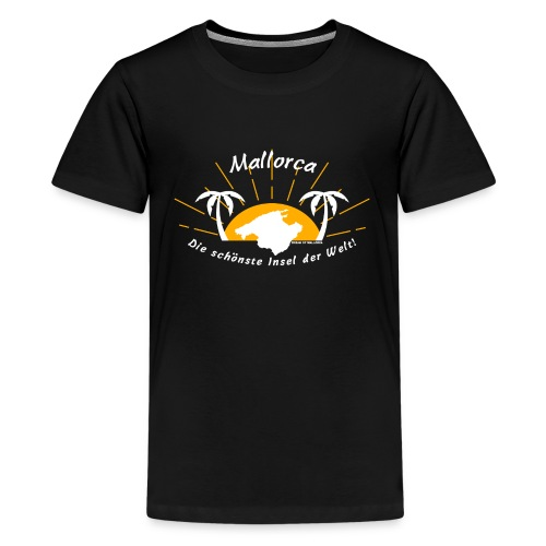 Mallorca Sonne - Dream of Mallorca - Teenager Premium T-Shirt