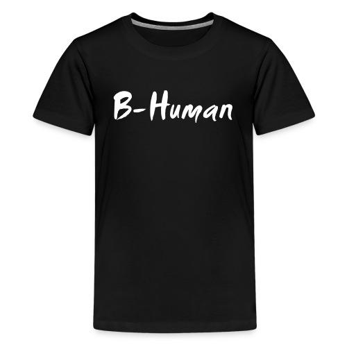 B-Human Shirt - Teenager Premium T-Shirt