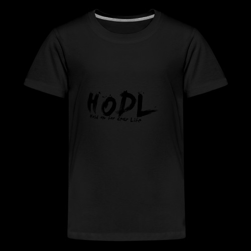 HODL | Crypto Shirt - Teenager Premium T-Shirt