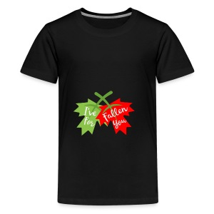 Funny Valentine's Day Ive Fallen for You Design - Teenage Premium T-Shirt