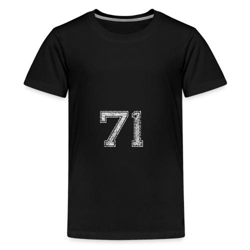 Nummer 71 Zahl Einundsiebzig Sieben Eins Geschenk - Teenager Premium T-Shirt
