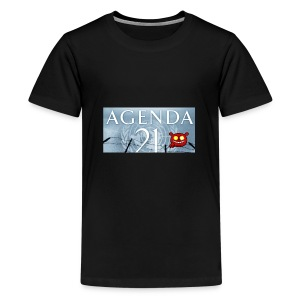 Agenda 21.bad - Teenage Premium T-Shirt