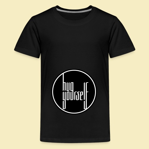 Hug yourself - Teenager Premium T-Shirt
