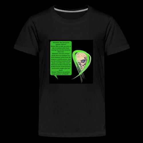 Macbeth Mental health awareness - Teenage Premium T-Shirt