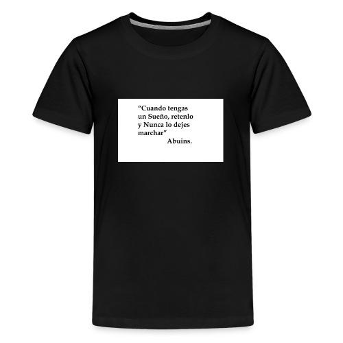 Frase camiseta Abuins 2 editado 1 - Camiseta premium adolescente