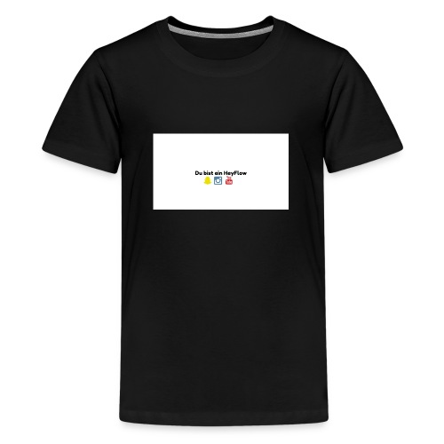 HeyFlows - Teenager Premium T-Shirt
