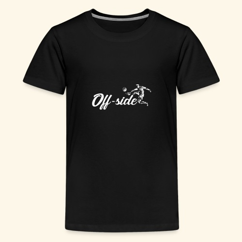Off-side *LIMITED EDITION* - Teenage Premium T-Shirt