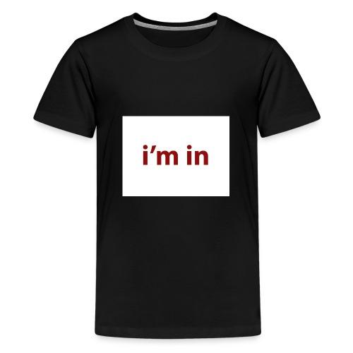 i m in - Camiseta premium adolescente