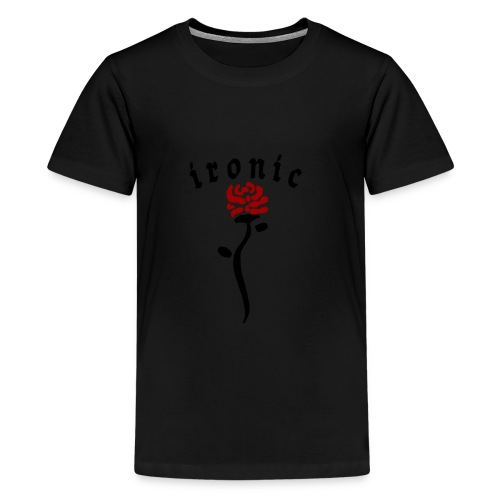 Ironic Rose - Teenager premium T-shirt