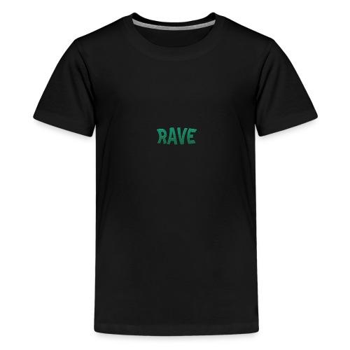 RAVE - Teenager Premium T-Shirt