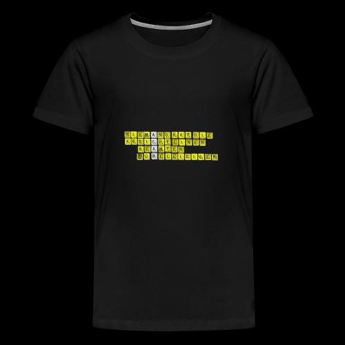 Niemand hat d Absicht einen Beamten zu beleidigen - Teenager Premium T-Shirt