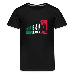 ROCK CLIMBING EVOLUTION BORN TO CLIMB ITALY - Teenage Premium T-Shirt