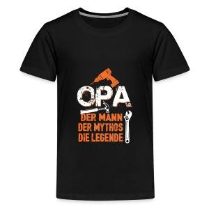 opa der mann der mythos die legende - bester opa - T-shirt Premium Ado