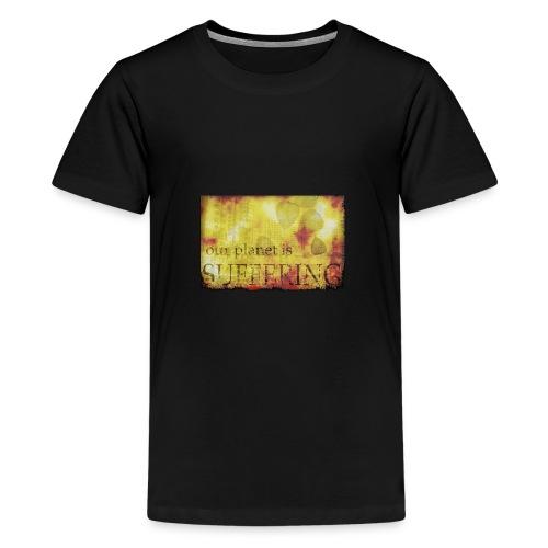 La planète souffre - T-shirt Premium Ado