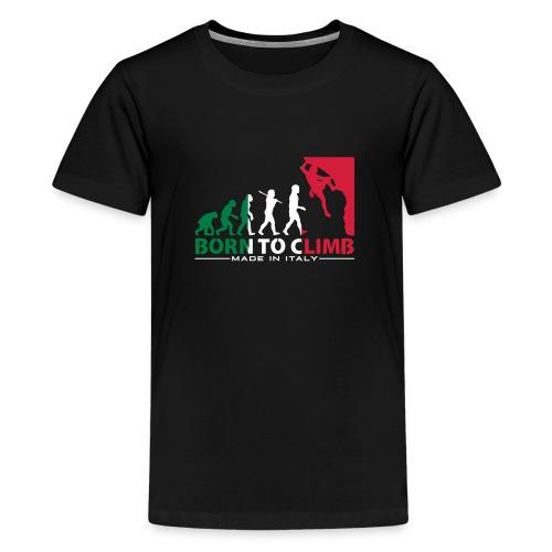 ROCK CLIMBING EVOLUTION BORN TO CLIMB ITALY - Teenage Premium T-Shirt