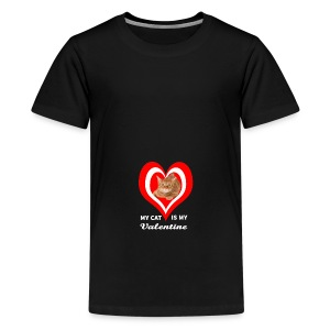 My Cat is my valentine - Teenage Premium T-Shirt