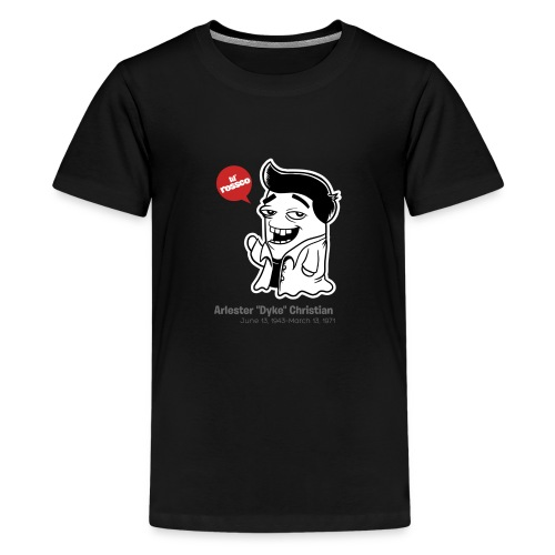 Arlester Dyke Christian - Teenage Premium T-Shirt