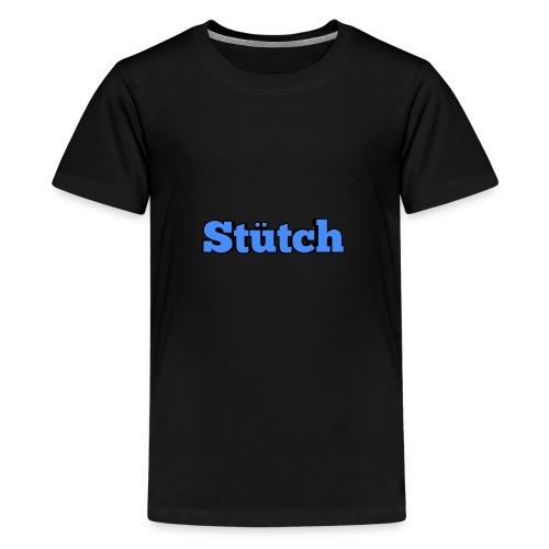 Stütch Name Design - Teenager Premium T-Shirt