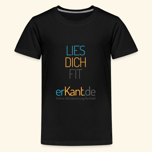 Lies dich fit mit Erkant.de - Teenager Premium T-Shirt