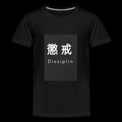 Disziplin Shirt for you. - Teenager Premium T-Shirt