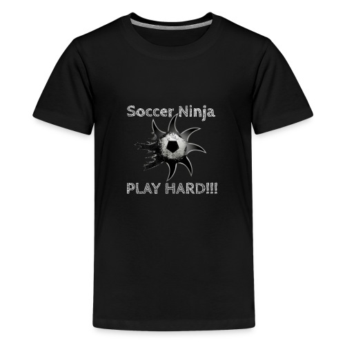 Soccer Ninja, Fussball, Play Hard - Teenager Premium T-Shirt
