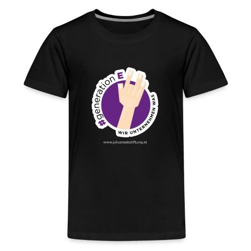 #generationE - wir unternehmen was - Teenager Premium T-Shirt