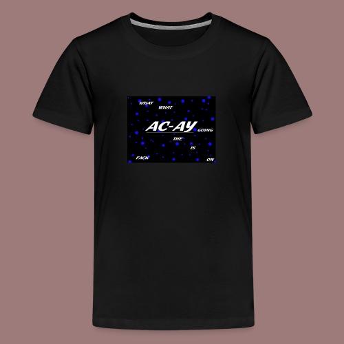 AC-AY HODDIE - Teenager Premium T-Shirt