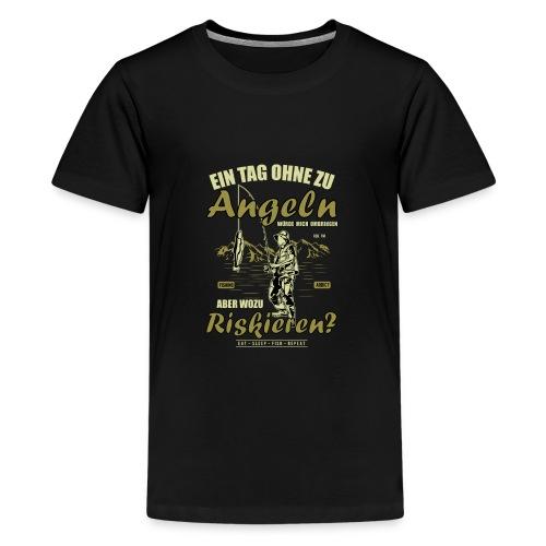 EIN TAG OHNE ZU ANGELN ANGLER GESCHENK SHIRT SUCHT - Teenager Premium T-Shirt