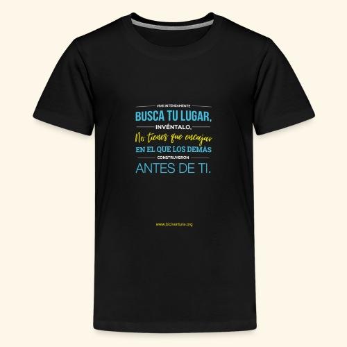 Busca tu lugar - Camiseta premium adolescente