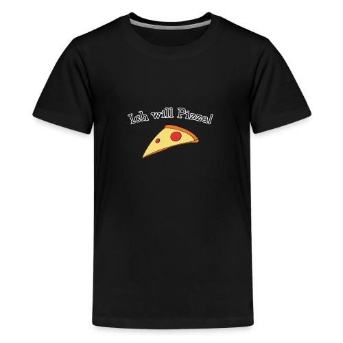 Ich will Pizza das Design zum Kartenspiel - Teenager Premium T-Shirt