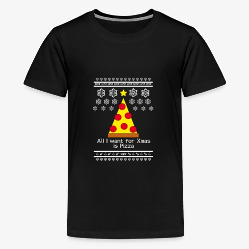 All i want for X-mas is Pizza - Teenager Premium T-Shirt