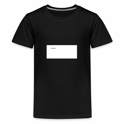 Nalu Nala - Teenager Premium T-Shirt
