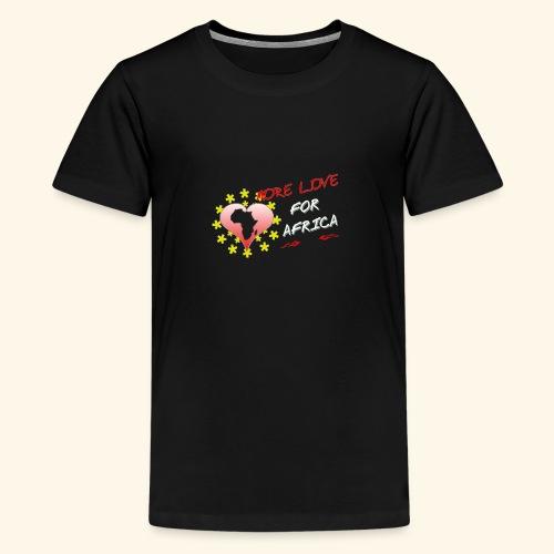 love africa - T-shirt Premium Ado