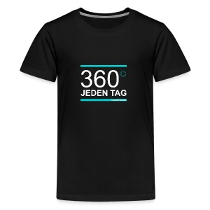 360 Jeden Tag - Teenager Premium T-Shirt
