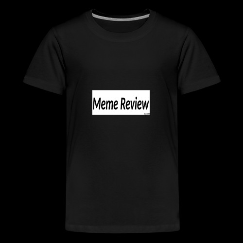 Meme Review - Premium-T-shirt tonåring