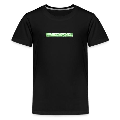 Hutmacherstadt - Teenager Premium T-Shirt
