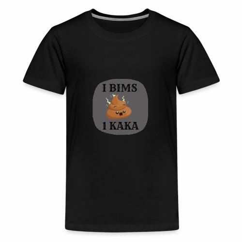 I BIMS 1 KAKA - Teenager Premium T-Shirt