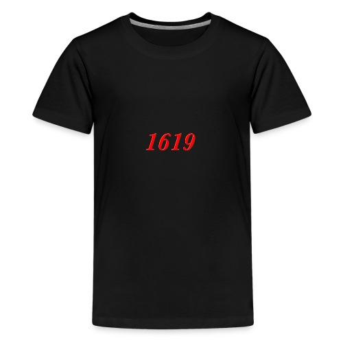 1619 - Teenage Premium T-Shirt