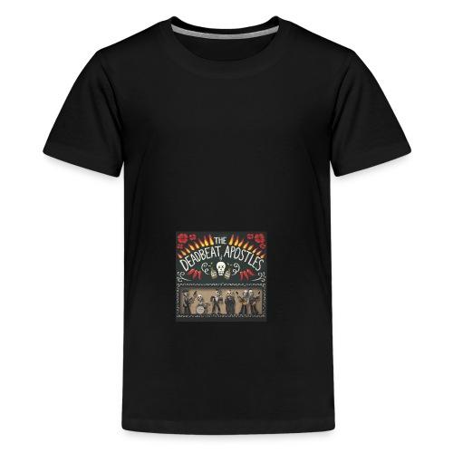 The Deadbeat Apostles - Teenage Premium T-Shirt
