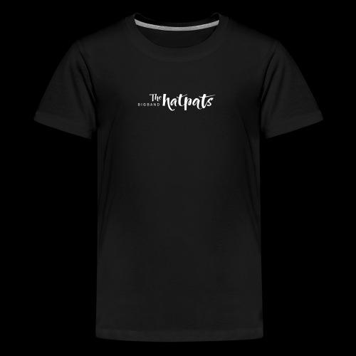 Hatpats Big Band - Teenager Premium T-Shirt