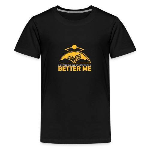 Better Me - Teenage Premium T-Shirt