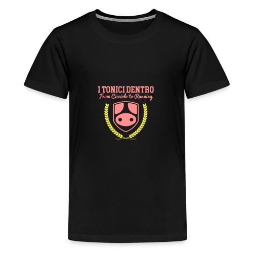 i Tonici Dentro - Maglietta Premium per ragazzi