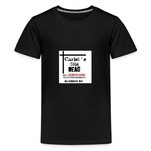 Christ's Not Dead - T-shirt Premium Ado