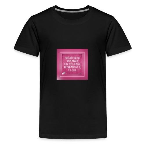 Super Sprüche - Teenager Premium T-Shirt