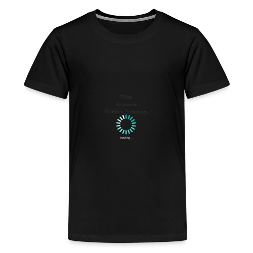 Bébé en cours veuillez patientez - T-shirt Premium Ado
