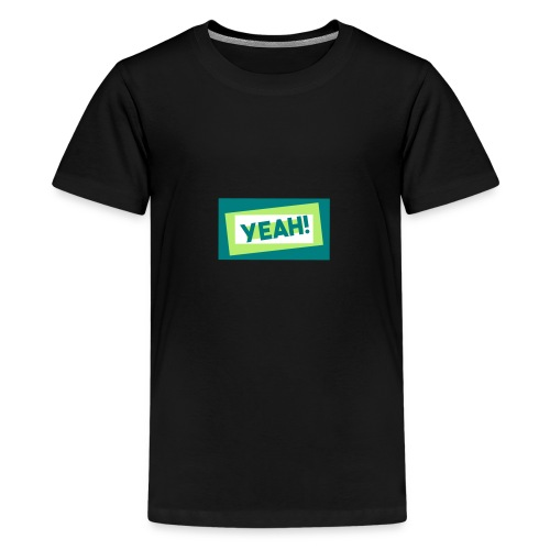 Teddy.Kidswear. – Yeah! - Teenager Premium T-Shirt