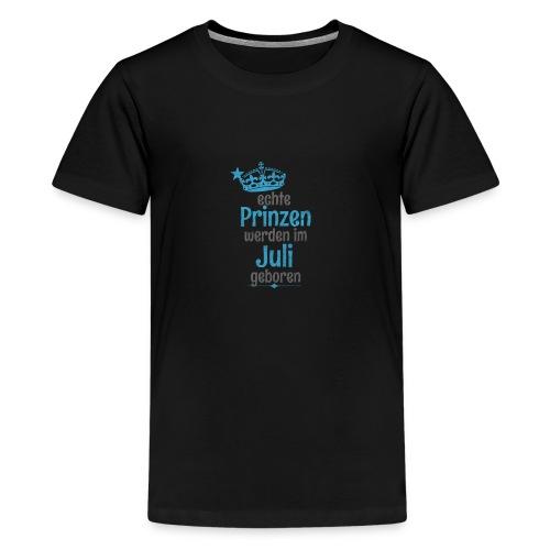 Echte Königinnen werden im Juli geboren! - Teenager Premium T-Shirt