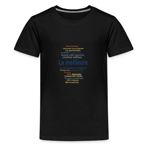 La meilleure ... exemplaire unique - T-shirt Premium Ado