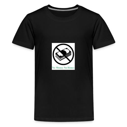 No Money - Teenager Premium T-Shirt